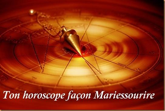 ton horoscope façon mariessourire